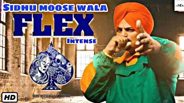 Flex Lyrics - Sidhu Moose Wala
