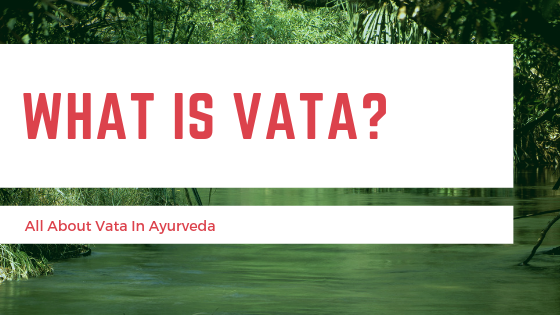 What is vata?