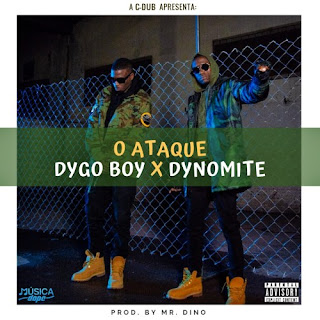 Dygo Boy feat. Dynomite - O Ataque (prod. by Mr. Dino