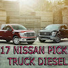 2017 nissan XD Pick up trucks diesel | 2017 detroit auto show debuts