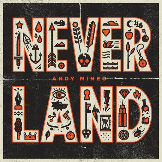 Andy Mineo - Never Land EP album artwork