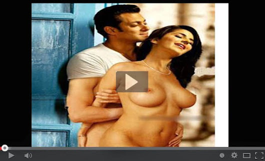 Salman And Katrina Sex Video Download