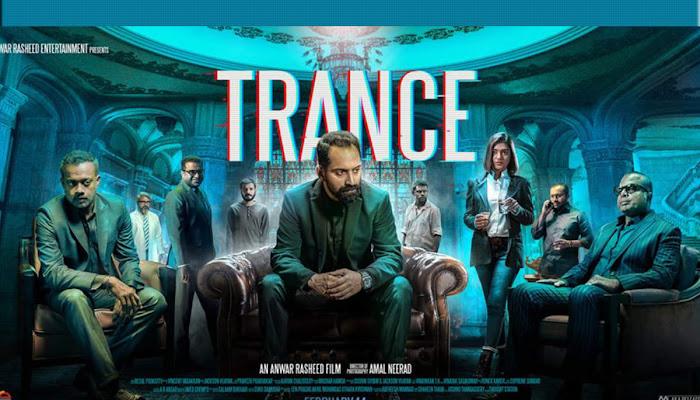 Trance (2020) Malyalam - Movie Review