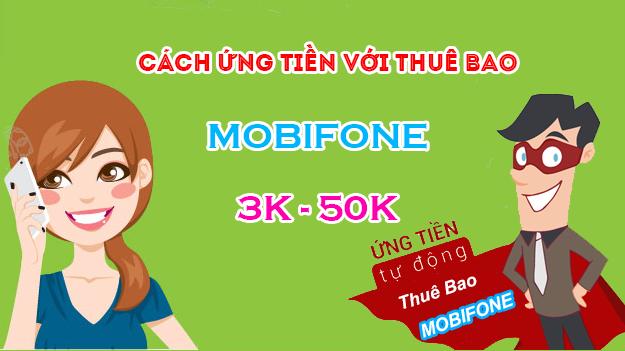 Cách ứng tiền cho thuê bao Mobifone
