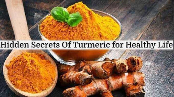 Hidden Secrets Of Turmeric for Healthy Life