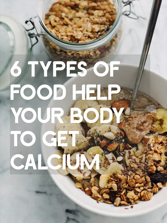 6 Types Of Food Help Your Body To Get Calcium