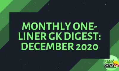Monthly One-Liner GK Digest: December 2020