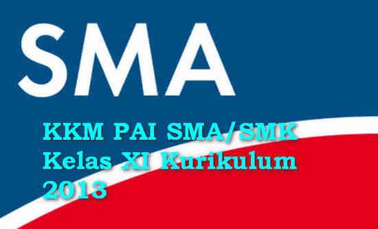 KKM PAI SMA/SMK Kelas XI Kurikulum 2013