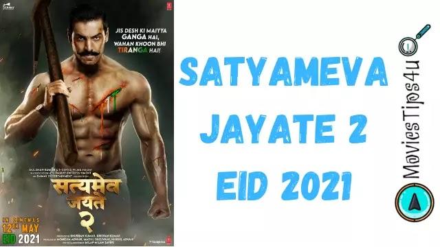 Satyameva Jayte 2 Movie Cast Release Date Trailer News Wiki