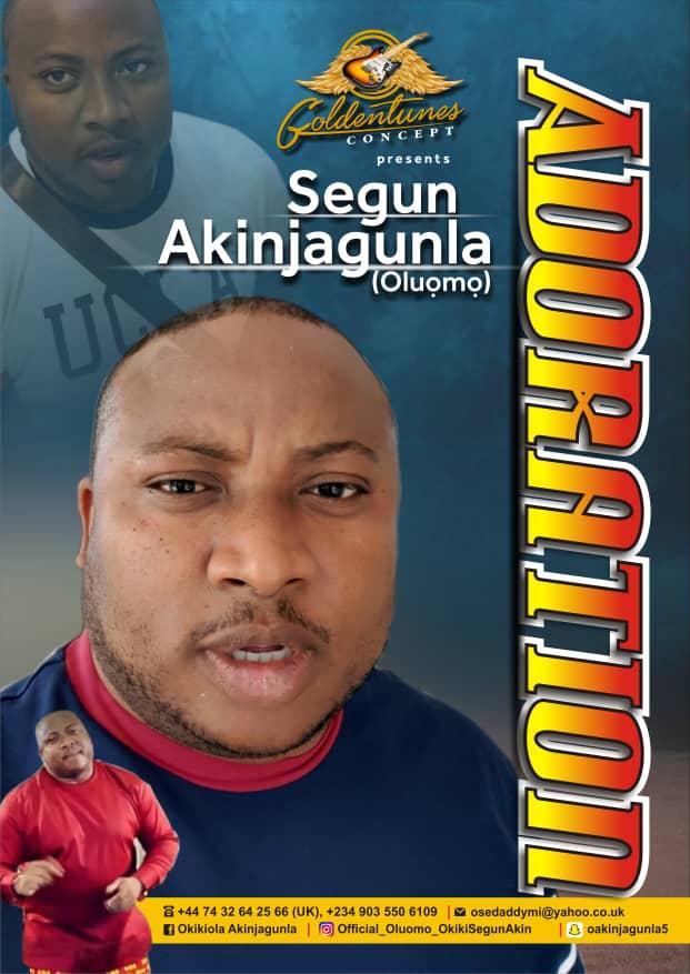[Music] Adoration - Segun Akinjagunla (Oluomo)