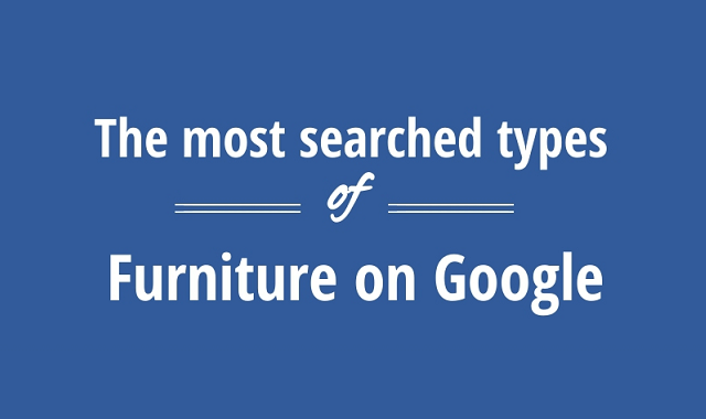 The Most Searched Furniture on Google