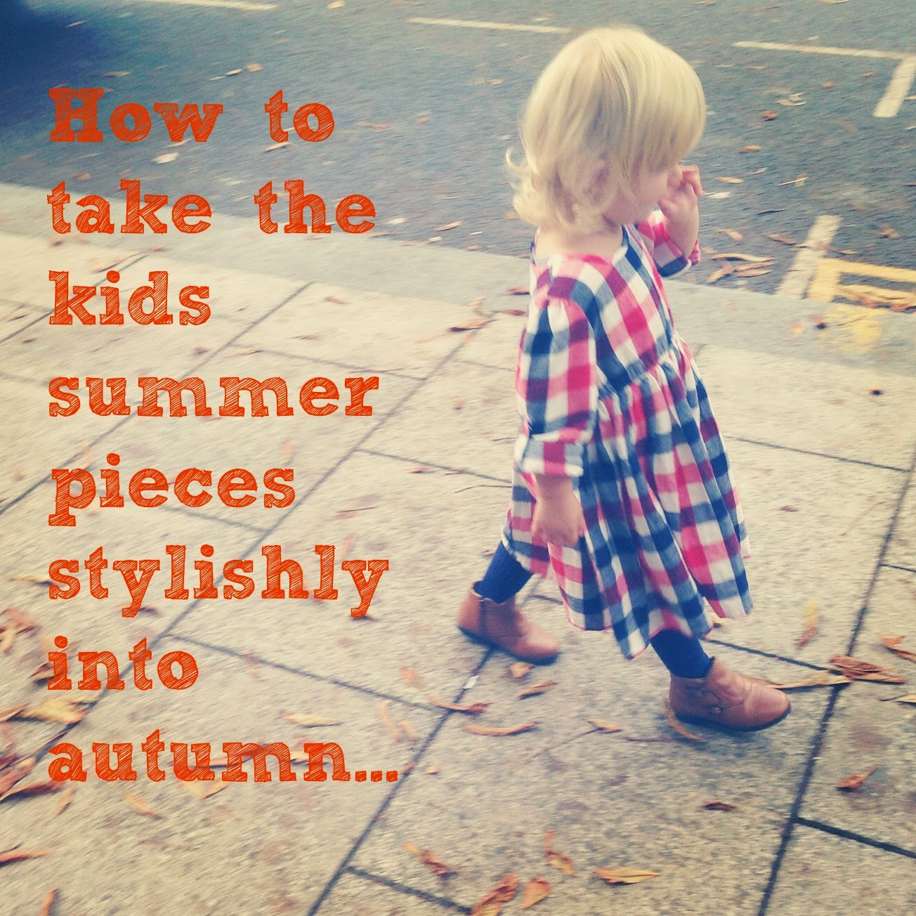 How To Extend Your Kids Clothes From Summer Into Autumn