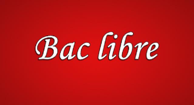 باك حر Bac Libre 2021 الشروط والمستلزمات