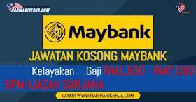 Jawatan Kosong Malayan Banking Berhad (Maybank) Seluruh Negara 2021