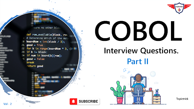 COBOL Interview Questions, Best COBOL Interview Questions