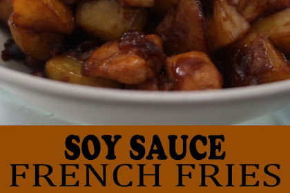 SOY SAUCE FRENCH FRIES