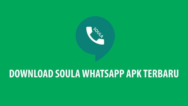 Download Soula WhatsApp APK Terbaru (Update) 2020 Anti Banned