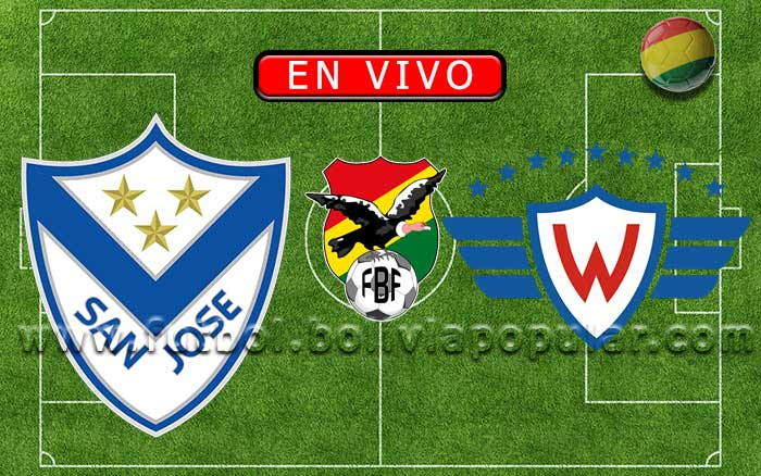 【En Vivo】San José vs. Wilstermann - Torneo Clausura 2019
