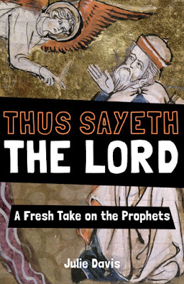 Thus Sayeth the Lord by Julie Davis