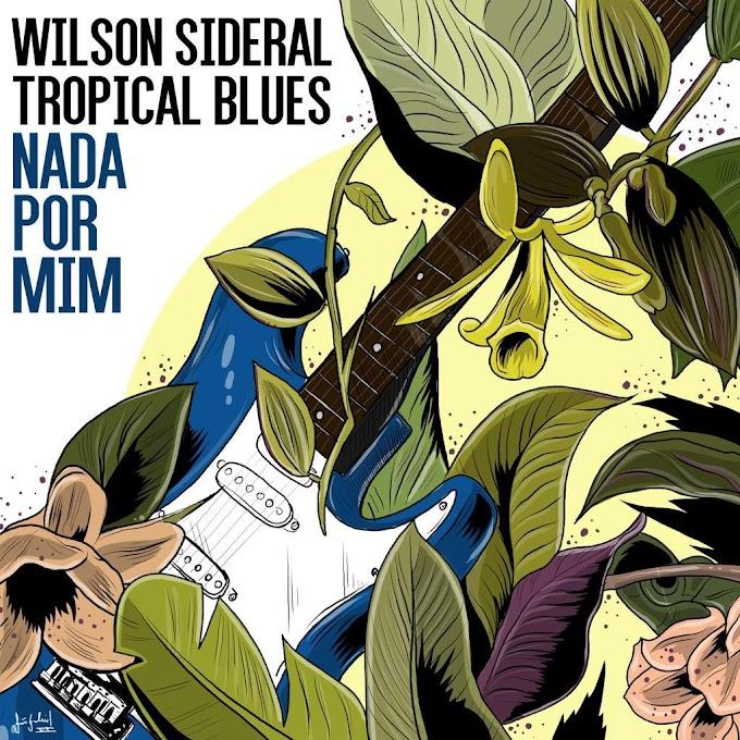 "Wilson Sideral regrava grande sucesso dos anos 80 ""Nada Por Mim"""