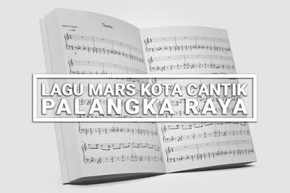 Lagu Mars Kota Cantik Palangka Raya