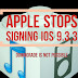 Apple stops signing iOS 9.3.3: Downgrade from iOS 9.3.4 to iOS 9.3.3 is not possible