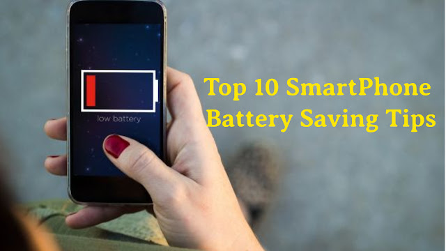 ये है टॉप 10 जबरदस्त टिप्स, जिससे बढ़ा सकते हैं स्मार्टफोन की बैटरी लाइफ