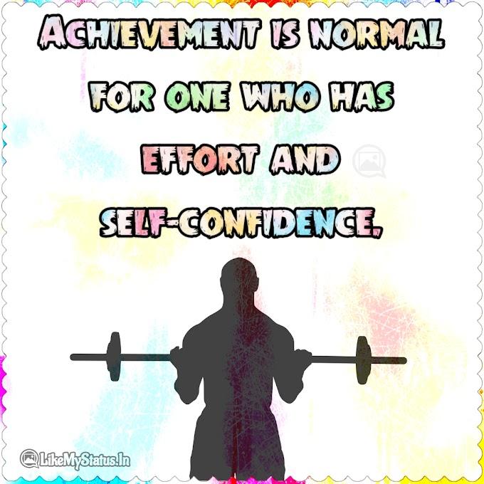 Achievement is normal