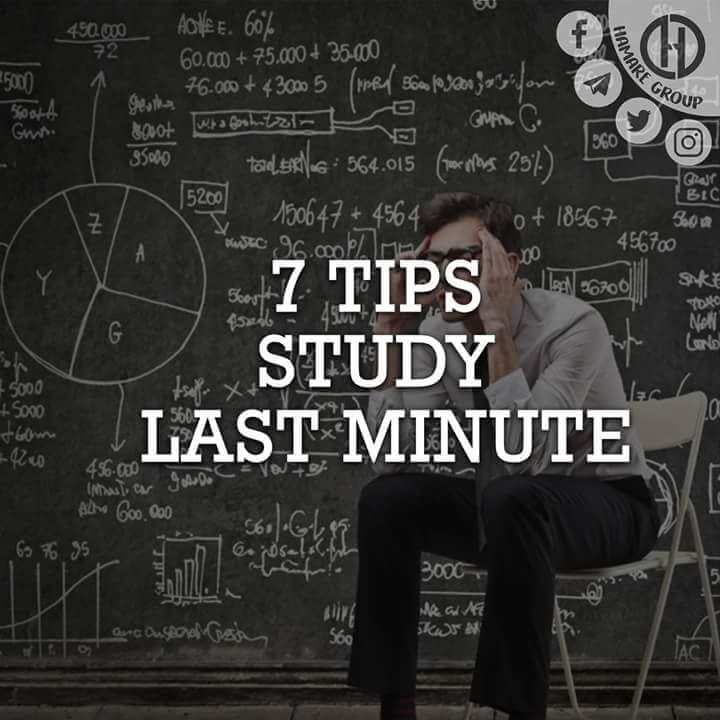 7 TIPS STUDY LAST MINUTE ~ Wordless Wednesday