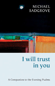 I Will Trust in You: a companion to the Evening Psalms