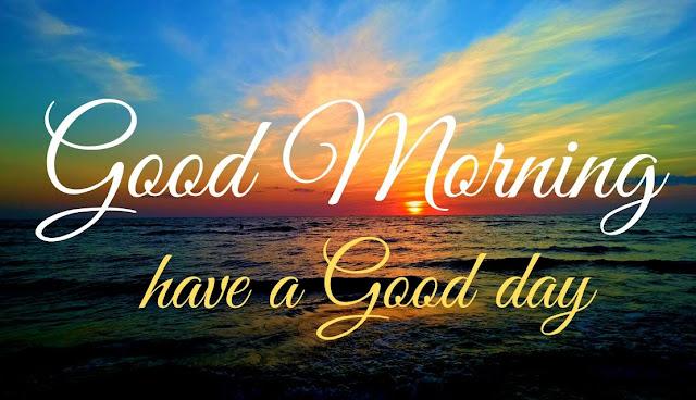 Good Morning have a Good day Good Morning sun image