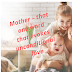 Trending Awesome quotes for mothers