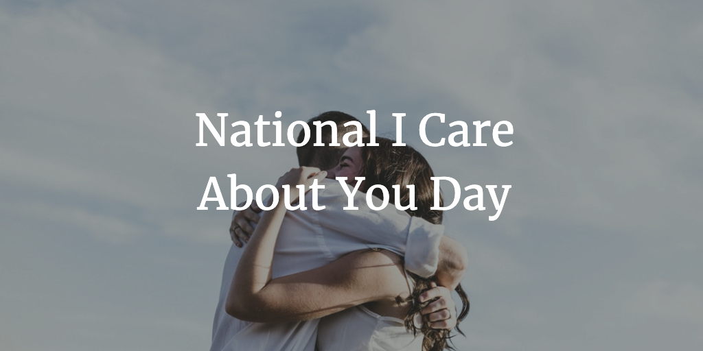 ​National I Care About You Day Wishes For Facebook