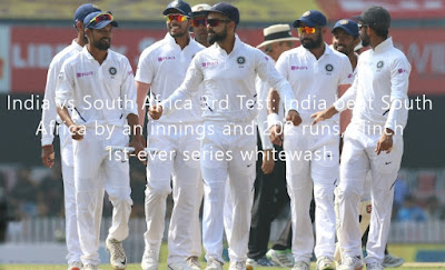 India vs South Africa 3rd Test: India beat South Africa by an innings and 202 runs, clinch 1st-ever series whitewash