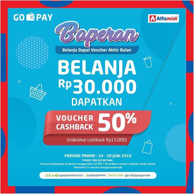 #Alfamidi - #Promo Baperan Belanja 30K Dapat Coucher Cashback 50% (s.d 30 Juni 2019)