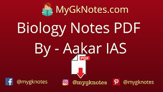 Biology Notes PDF By - Aakar IAS