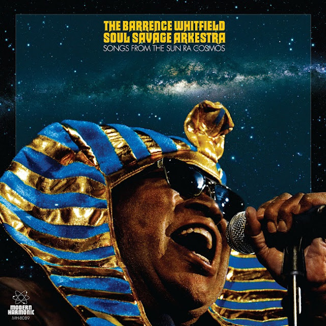 Barrence Whitfield Soul Savage Arkestra - Songs from The Sun Ra Cosmos (2019)