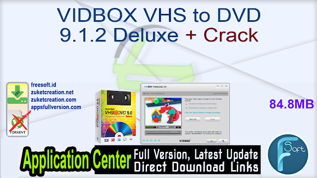 VIDBOX VHS to DVD 9.1.2 Deluxe + Crack