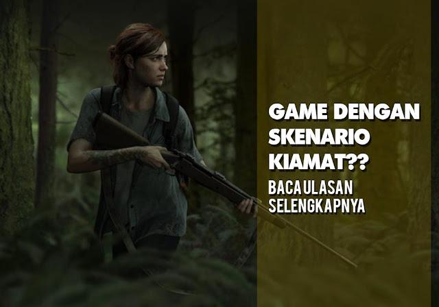 5 Daftar Game Terbaru Dengan Skenario Kiamat