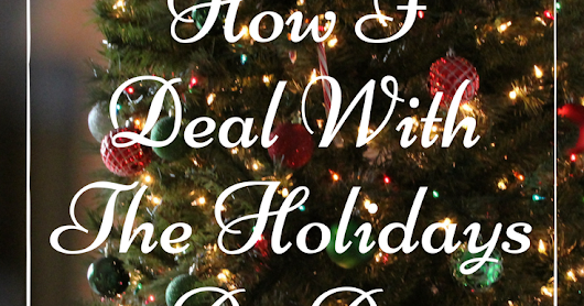 How I Deal With The Holidays As An Introvert!