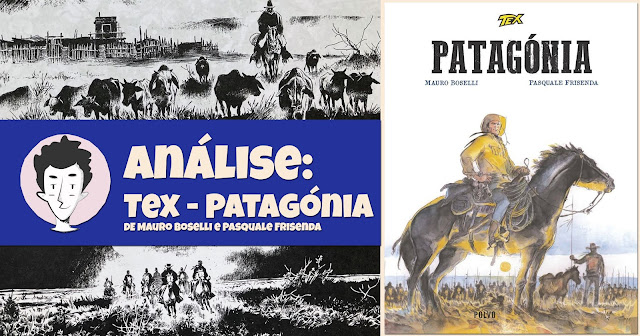 Tex – Patagónia, de Mauro Boselli e Pasquale Frisenda - Polvo