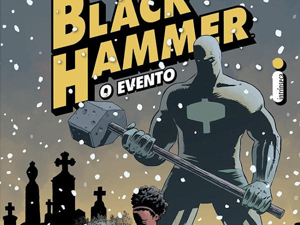 Resenha: Black Hammer - O Evento - Vol #2 - Jeff Lemire