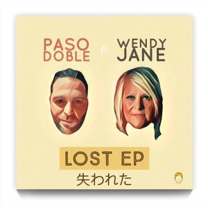 Paso Doble, Wendy Jane - Lost (Caiiro Remix)