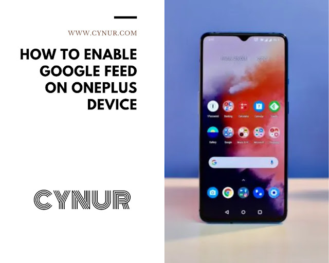 How to enable Google Feed on OnePlus Devices