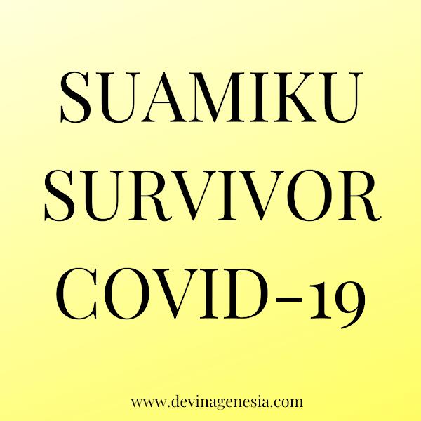 Suamiku Survivor Covid-19