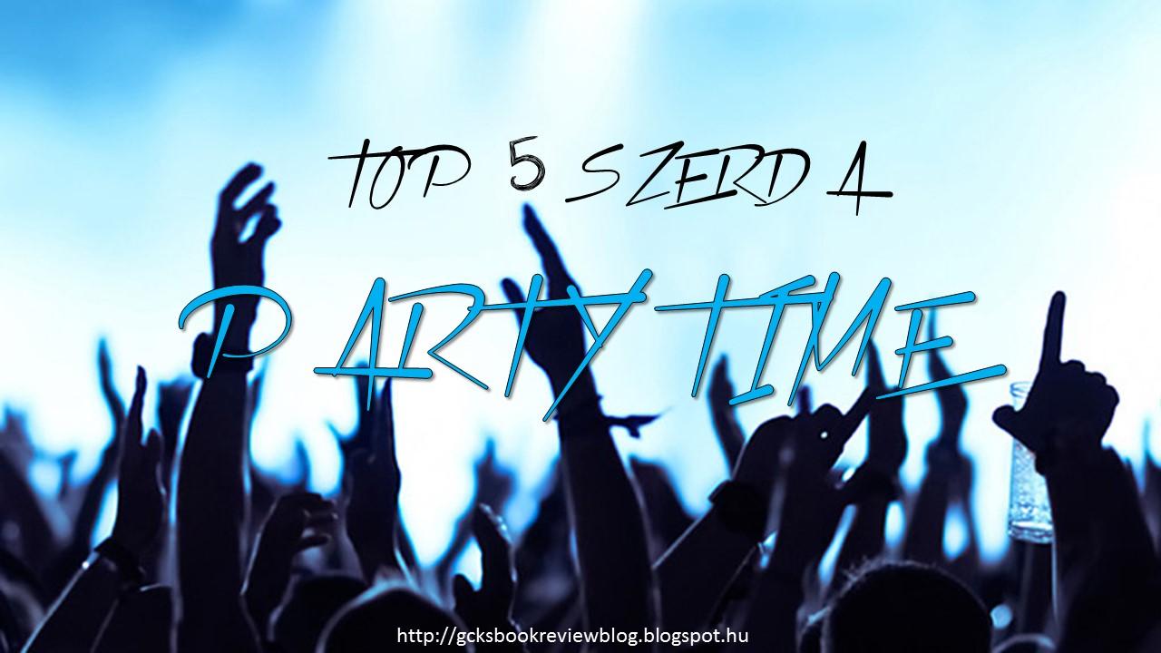 TOP 5 Szerda - Party time