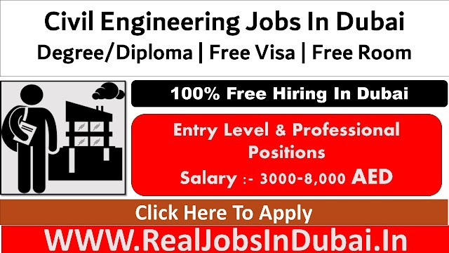 Civil Engineering Jobs In Dubai - UAE 2021