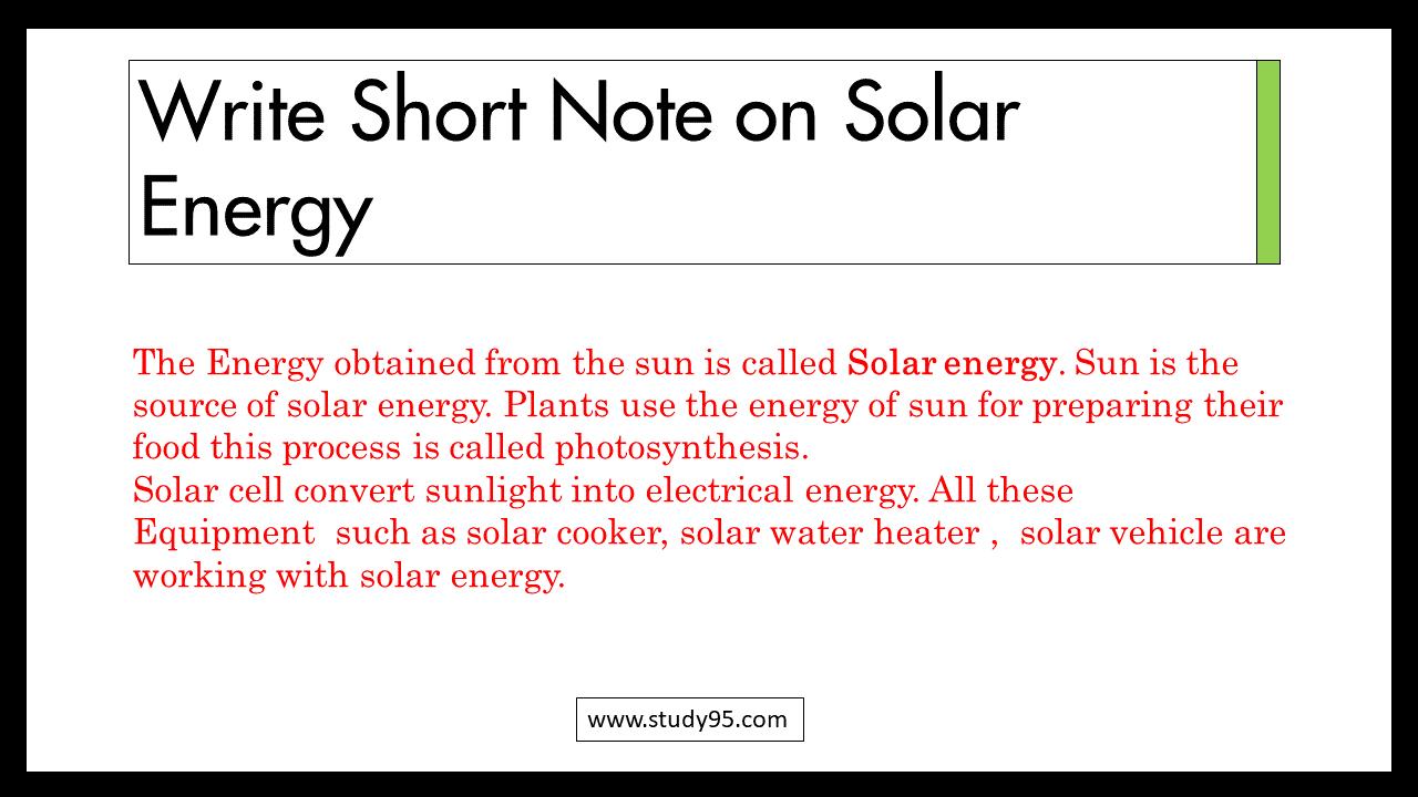 Short Note on Solar Energy