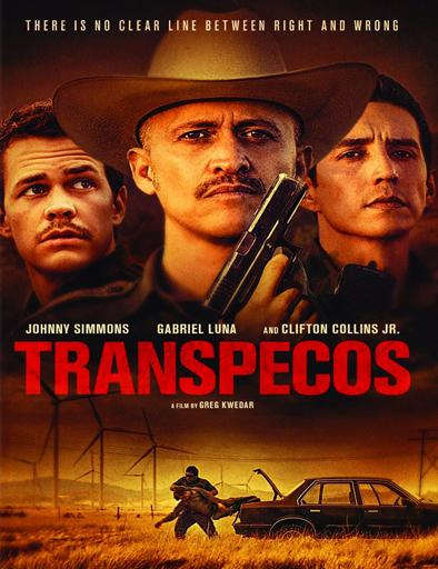 Ver Transpecos (2016) Online