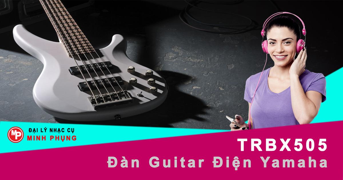 Guitar Điện Yamaha TRBX505